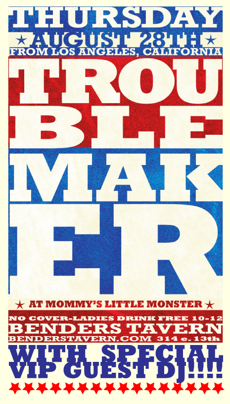 Troublemaker flyer